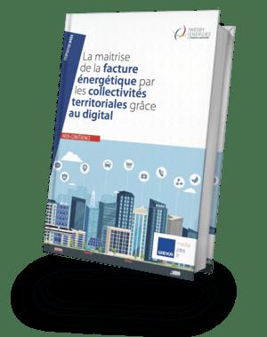 E-book : La maîtrise de la facture énergétique par les collectivités territoriales grâce au digital